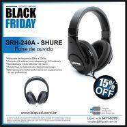 srh-240A SHURE Black Friday Biquad Broadcast